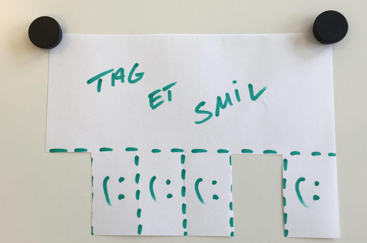 Tag et smil