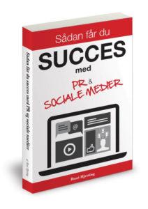 Bog med titlen: Sådan får du succes med PR og sociale medier