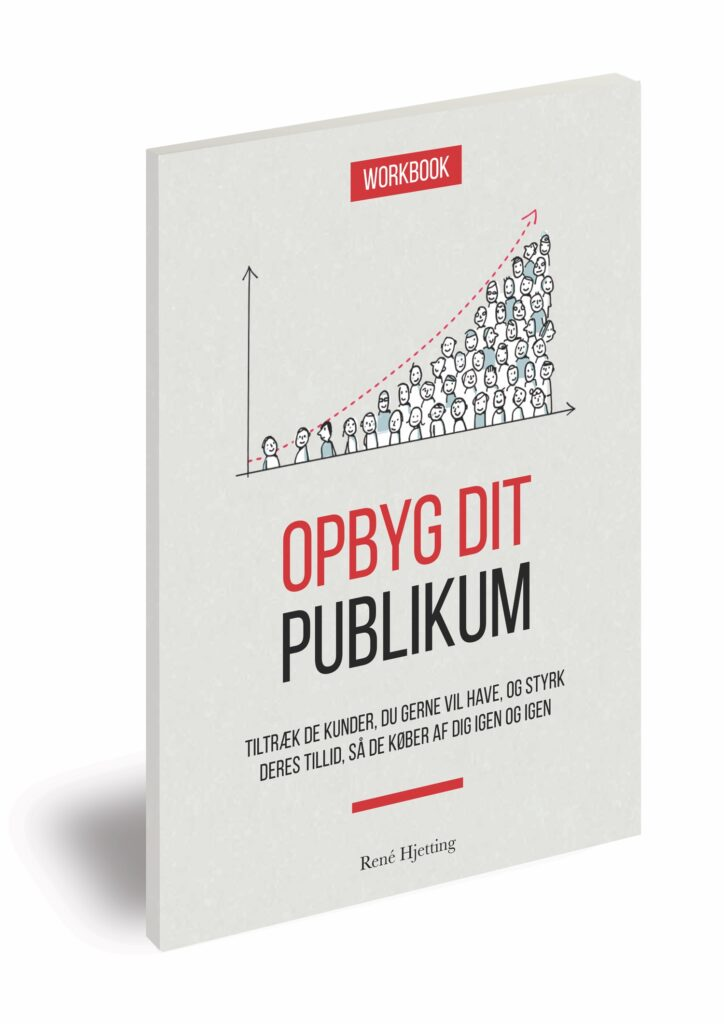Workbook til bogen: Opbyg dit publikum